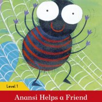 Anansi Helps a Friend Activity Book Level 1
