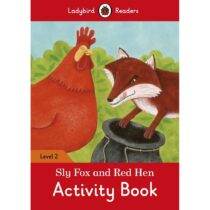 Sly Fox and Red Hen Activity Book Level 2