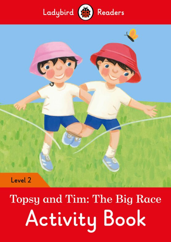 Topsy and Tim: The Big Race Activity Book Level 2