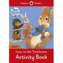 Peter Rabbit Goes to the Treehouse Activity Book Level 2