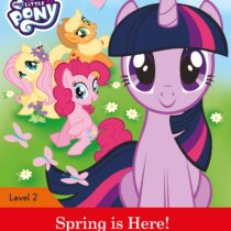 My Little Pony: Spring is Here! Activity Book Level 2