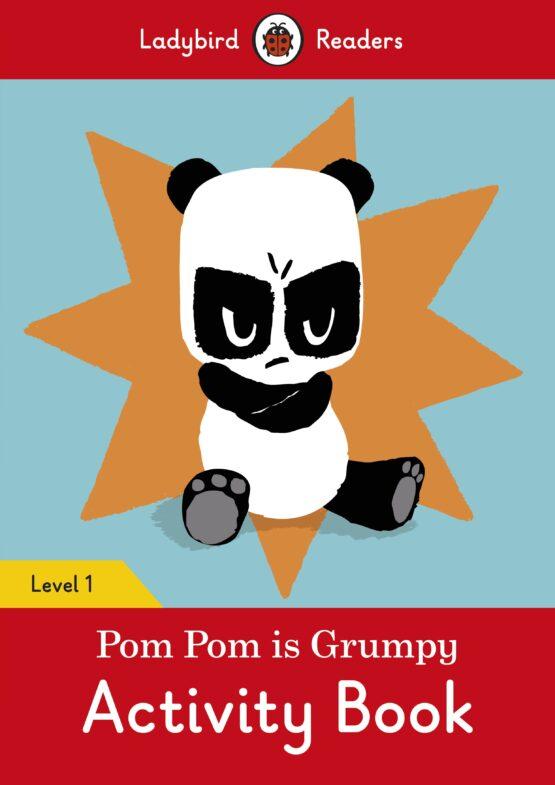 Pom Pom is Grumpy Activity Book Level 1