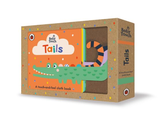 Baby Touch: Tails : A Touch-and-Feel Cloth Book
