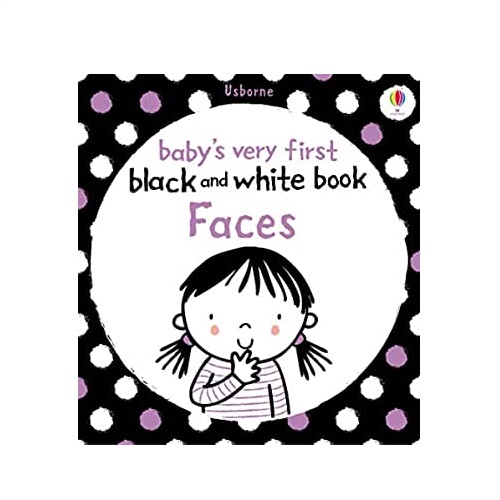 Babys Very First Black And White Books: Faces