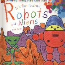 It's Fun to Draw Robots and Aliens – Art Works