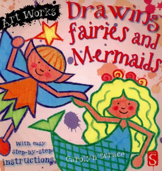Drawing Fairies and Mermaids – Art Works