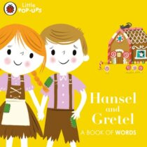 Little Pop-Ups: Hansel and Gretel