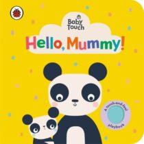 Baby Touch: Hello, Mummy!